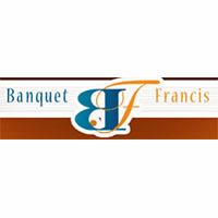 Banquet Francis - Promotions & Rabais