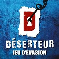 Deserteur - Promotions & Rabais pour Jeu D'Évasion