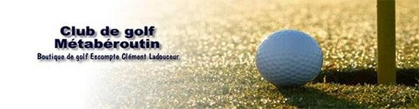 Club De Golf Métabéroutin